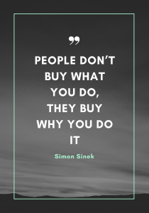people buy the why saying