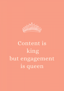 content is king engagement is queen quote
