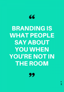 branding when not in the room quote